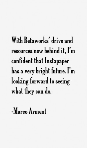 Marco Arment Quotes & Sayings