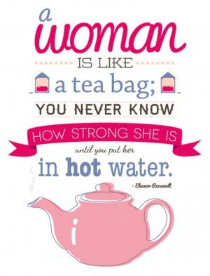 Eleanor Roosevelt Tea Quote
