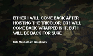 These Heroic Quotes From Indian Soldiers Will Fill You With Pride