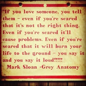 grey anatomy mark quotes   Just before Mark Sloan aka McSteamy died on ...