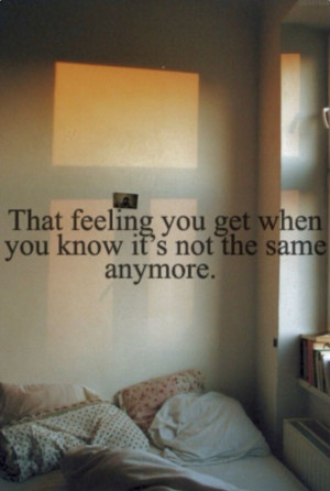 It's Not The Same Anymore...