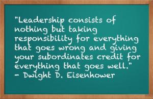 Smart leader. Dwight Eisenhower