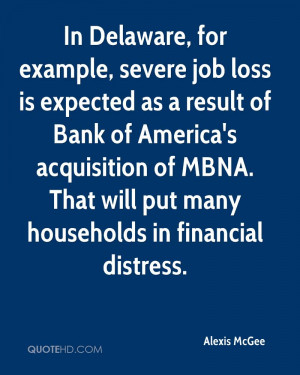 In Delaware, for example, severe job loss is expected as a result of ...