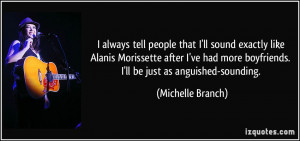 More Michelle Branch Quotes