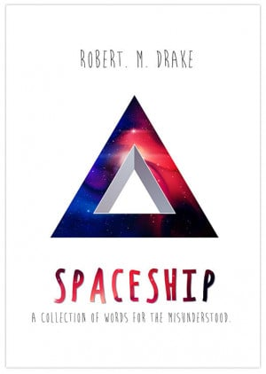 Spaceship: A collection of quotes for the misunderstood.