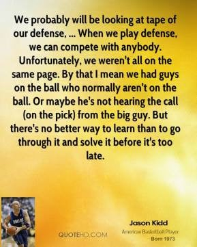 ... -kidd-quote-we-probably-will-be-looking-at-tape-of-our-defense.jpg