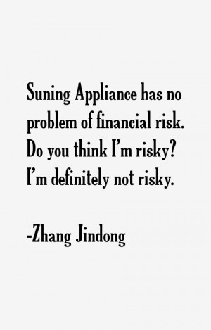 View All Zhang Jindong Quotes