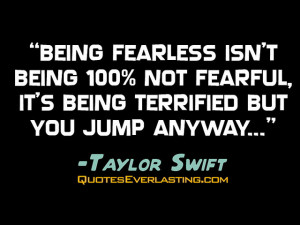 Being Fearless...