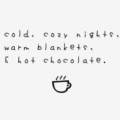 Replace 'hot chocolate' with 'good book' and we're set. More
