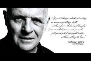 WALLPAPER: Sir Anthony Hopkins Quote On Acting With Photo