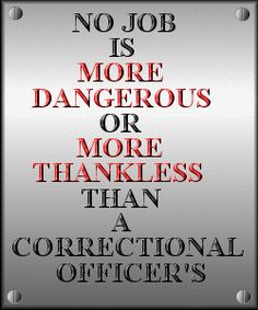 Quotes About Correctional Officers Officer Employed