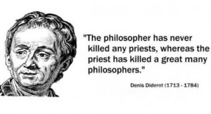 ... any priests, whereas the priest has killed a great many philosophers