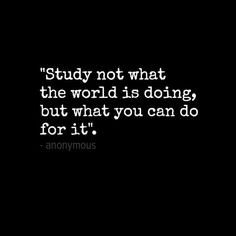 You can use your studies of Law to change the world; the outcome will ...