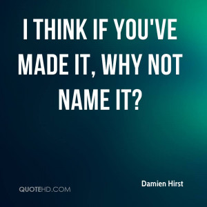 Damien Hirst Quotes QuoteHD