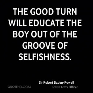 Sir Robert Baden Powell Quotes QuoteHD