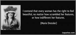 More Marie Dressler Quotes