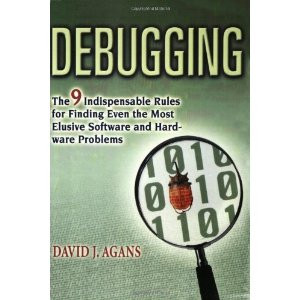 Debugging, by David Agans