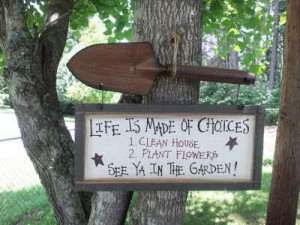 Life is make of choices...