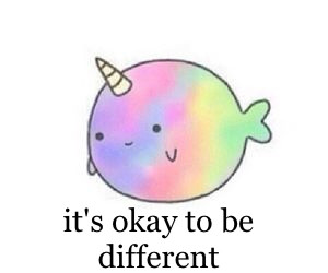 Its Okay To Be Different Quotes