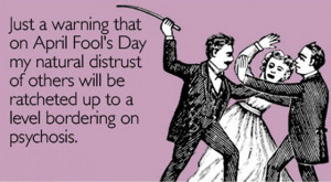 April Fool's Day Quotes