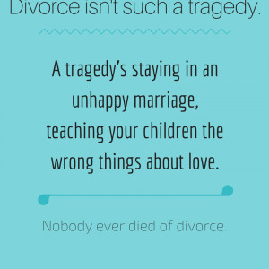 Inspirational Quotes About Divorce