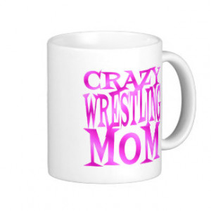 Crazy Wrestling Mom in Pink Coffee Mugs