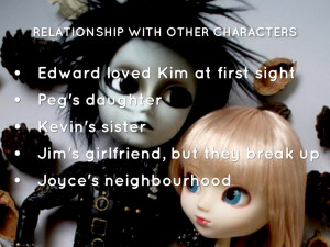 presentation outline 1 kim edward scissorhands 2 what kim looks like