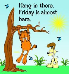 Friday quotes quote garfield days of the week thursday thursday quotes ...