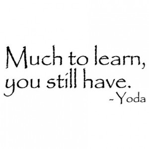 ... , YOU STILL HAVE YODA STAR WARS QUOTE WALL WORDS VINYL WALL ART DECAL