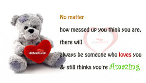 Home » Quotes » No Matter How Messed Up You Think You Are…