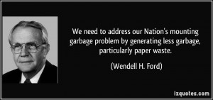 More Wendell H. Ford Quotes