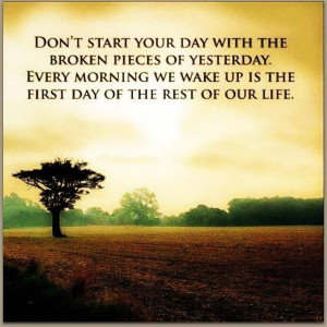 New day! Make It A Day Worth Living In Every Good Kind Of Way! For ...