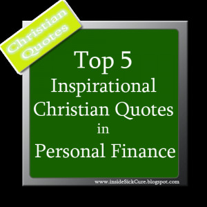 Here are five Christian quotes for Personal Finance