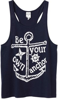 Be your own anchor. Cute.