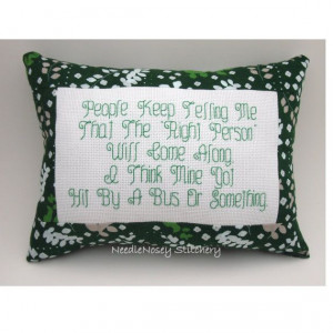 cross stitch pillow funny quote green pillow looking for love quote ...