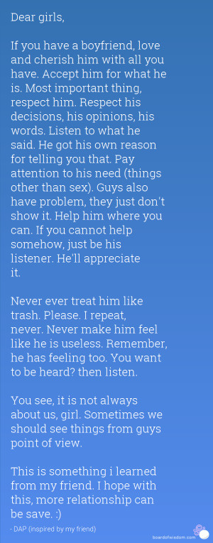Dear Girls Quotes From Guys Dear girls, if you have a boyfriend, love ...