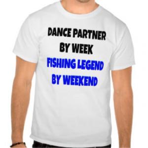 Dance Quotes T-shirts & Shirts