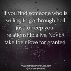 never take people for granted quotes | You should never take anyone ...