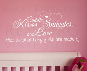 ... Wall Decal Quote Sticker Cuddle Kisses Snuggles and Love Baby Girl's