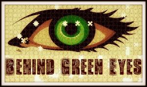 Green Eyes Girl Quotes Behind green eyes