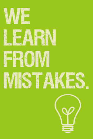We Learn From Our Mistakes Flickr Krissy.Venosdale