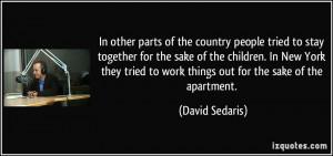 More David Sedaris Quotes