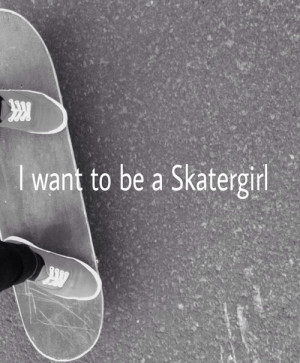 girl, love, quotes, skate, skateboard, skatergirl, true, truth