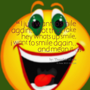 ... want-to-smile-again-not-that-fake-hey-whats-up-smile_380x280_width.png