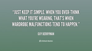 quote-Guy-Berryman-just-keep-it-simple-when-you-over-think-150525.png