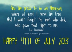 proud to be an American – Picture Quote for 4th of July 2013