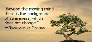 Beyond the moving mind . . .