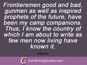 Quotes And Sayings From Buffalo Bill