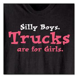 trucks are for girls photo: TRUCKS ARE FOR GiRLS trucks.jpg