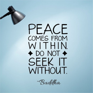Peace Quote – Peace Comes From Within